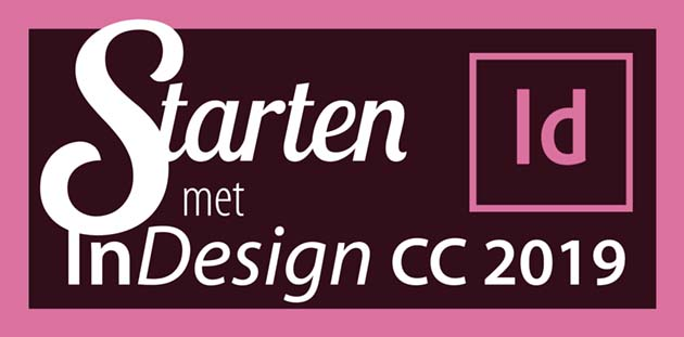 Starten met Adobe InDesign CC2019